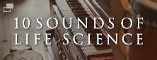 10SOUNDS OF LIFE SCIENCE
